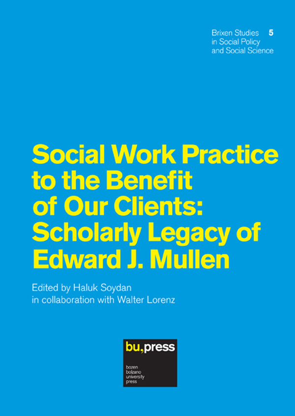 Social Work Practice to the Benefit of Our Clients: Scholarly Legacy of Edward J. Mullen