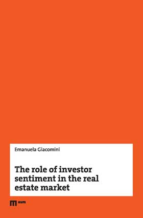 The role of investor sentiment in the real estate market