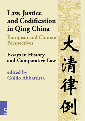 Law, Justice and Codification in Qing China