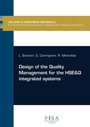 Design of the quality management for the HSE&Q integrated system