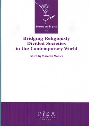 Bridging Religiously Divided Societies in the Contemporary World