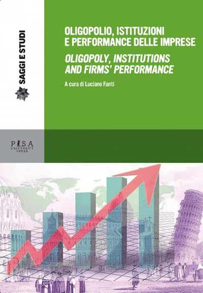 Oligopolio, istituzioni e performance delle imprese/Oligopoly, institutions and firms' performance