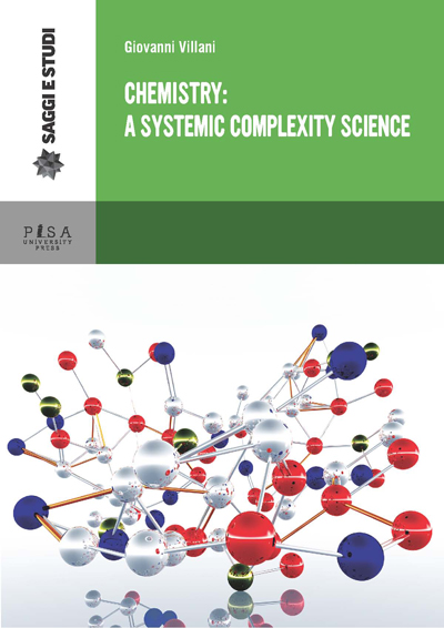 Chemistry: a systemic complexity science