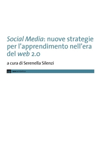 Social Media: nuove strategie per l'apprendimento nell'era del web 2.0