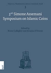 The 3rd Simone Assemani Symposium on Islamic Coins